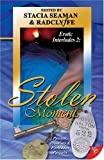 Stolen Moments (Erotic Interludes 2) (1933110163) by Radclyffe
