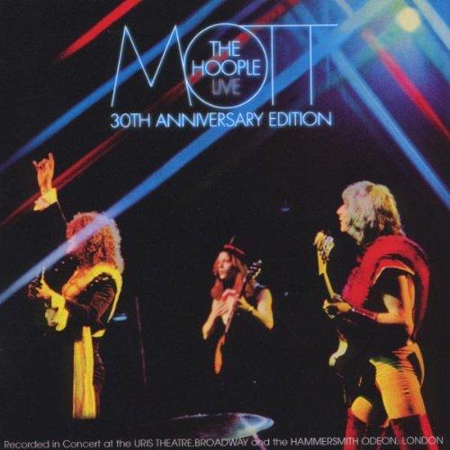 Mott The Hoople - Live: 30th Anniversary Edition - Zortam Music