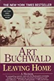 Leaving Home (0449909727) by Buchwald, Art