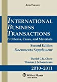 img - for International Business Transactions 2010-2011 Supplement 2 Sup edition by Chow, Daniel C.K. (2010) Paperback book / textbook / text book