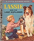 img - for Lassie and the Lost Explorer (A Little golden book) book / textbook / text book