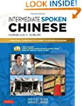 Intermediate Spoken Chinese: A Practi...