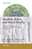img - for Symbols, Selves, and Social Reality: A Symbolic Interactionist Approach to Social Psychology and Sociology book / textbook / text book