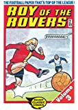 Roy of the Rovers Volume 3 (Roy of the Rovers Comics)