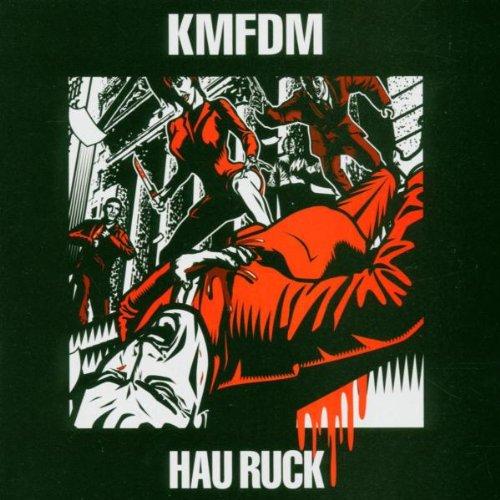 KMFDM - Hau Ruck - Zortam Music