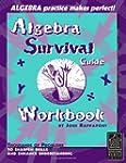 Algebra Survival Guide Workbook: Thou...