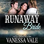 Their Runaway Bride: A Prequel: Bridgewater Menage | Vanessa Vale