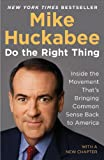 Do the Right Thing: Inside the Movement That's Bringing Common Sense Back to America