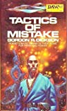 Tactics of Mistake: A Dorsai Novel