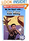 On the Court with... Yao Ming (Matt Christopher Sports Bio Bookshelf)