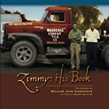 Zimmy: His Book: The Stories of William John Zimmerman