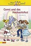 Conni-Erzählbände, Band 11: Conni und das Hochzeitsfest - Julia Boehme