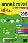 Annales Annabrevet 2015 L'int�grale 3...