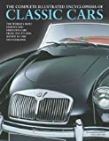 Complete Illustrated Encyclopedia of Classic Cars: The Worlds Most Famous and Fabulous Cars from 1945 to 2000 Shown in 1500 photographs (Complete Illustraetd Encyclopd) Reviews