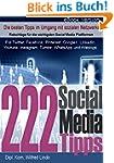 222 Social Media Tipps - die jeder in...