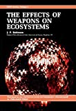 The Effects of Weapons on Ecosystems is a five-chapter book that describes the destruction of environment and its various ecosystems by humans. The book also explains the harmful effects, both intended and unanticipated, of the production, te...