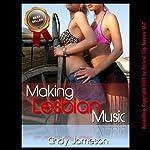 Making Lesbian Music: A First Lesbian Sex Erotica Story | Cindy Jameson