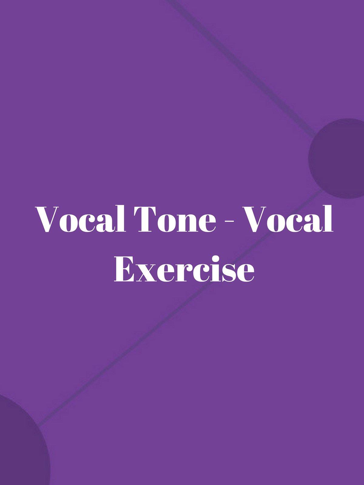 Vocal Tone