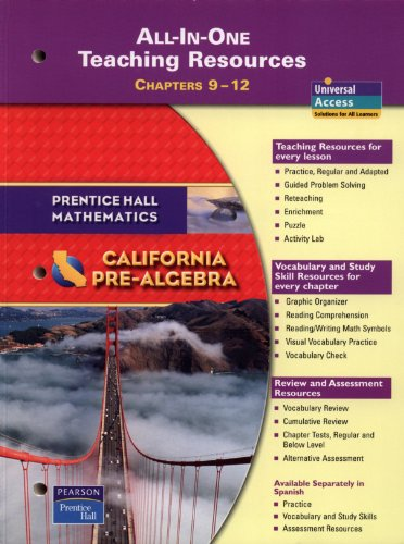 California Pre-Algebra All-in-One Teaching Resources; Chapters 9-12 (Prentice Hall Mathematics)