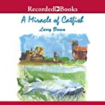A Miracle of Catfish   Larry Brown