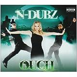 Ouchby N-Dubz