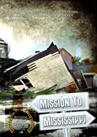 Mission to Mississippi