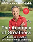 The Anatomy of Greatness: Lessons fro...
