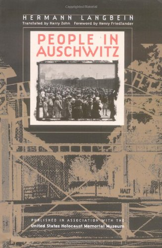 People in Auschwitz (Published in Association with the United States Holocaust Me)