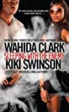 img - for Sleeping With The Enemy by Clark, Wahida, Swinson, Kiki (2011) Mass Market Paperback book / textbook / text book