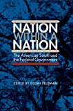 "Glenn Feldman, ""Nation within a Nation: The American South and the Federal Government"" (UP of Florida, 2014)"