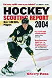 img - for Hockey Scouting Report 2004: Over 430 NHL Players book / textbook / text book
