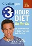 The 3-Hour Diet On the Go (Collins Gem) (0060793198) by Cruise, Jorge