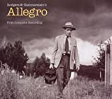 "Rodgers and Hammersteins ""Allegro"" (First Complete Recording)"