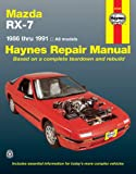 Mike Stubblefield Mazda RX-7 (1986-1991) Automotive Repair Manual (Haynes Automotive Repair Manuals)