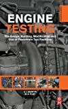 img - for Engine Testing, Fourth Edition: The Design, Building, Modification and Use of Powertrain Test Facilities book / textbook / text book