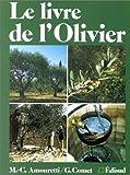 echange, troc Marie-Claire Amouretti, Georges Comet - Le livre de l'olivier