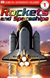 Rockets and Spaceships (DK Readers Beginning to Read, Level 1)
