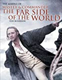 The Making of Master and Commander: The Far Side of the World (0393325539) by Tom McGregor