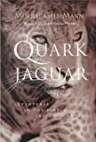 The Quark and the Jaguar: Adventures in the Simple and the Complex (0716727250) by Murray Gell-Mann