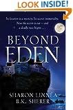 Beyond Eden (Eden Thrillers Book 2)