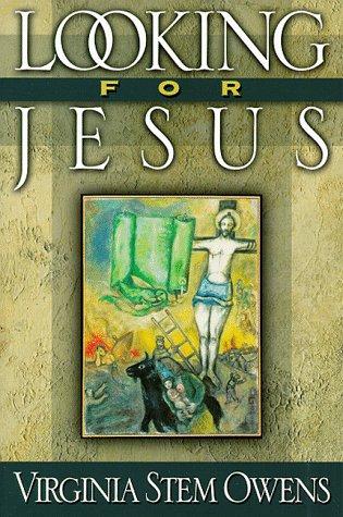Looking for Jesus, VIRGINIA STEM OWENS