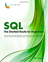 SQL – The Shortest Route For Beginners Front Cover