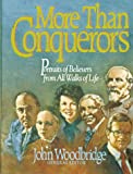 More Than Conquerors: Portraits of Believers from All Walks of Life