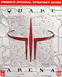 S. Honeywell Quake III Arena (Prima's official strategy guide)