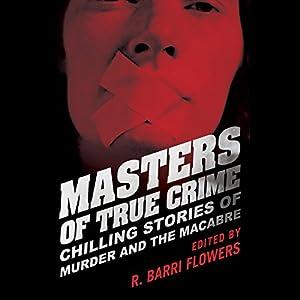 Masters of True Crime Audiobook