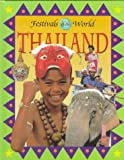 img - for Thailand (Festivals of the World) book / textbook / text book