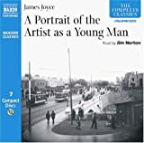 James Joyce A Portrait of the Artist as a Young Man (The Complete Classics)