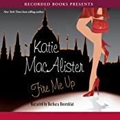 Fire Me Up: Aisling Grey, Guardian, Book 2 | Katie MacAlister
