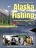 cover of Alaska Fishing: The Ultimate Angler's Guide