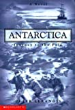 Antarctica: Journey to the Pole (Antarctica (Scholastic)) (0439163870) by Lerangis, Peter